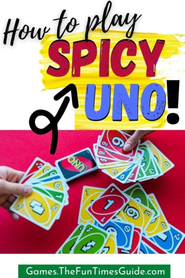How to play Spicy UNO - see the rules for this fun UNO card game variation!